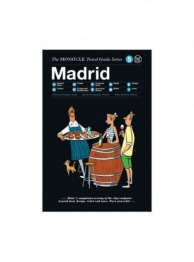 Monocle Madrid Travel Guide