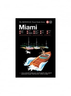 Monocle Miami Travel Guide
